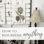 How To Repurpose Anything