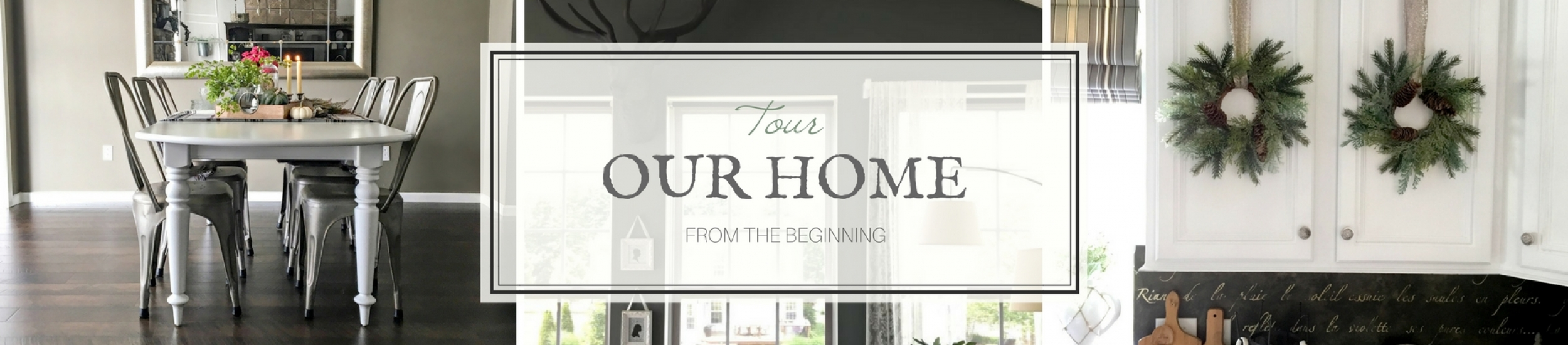 Tour Our Home from the Beginning